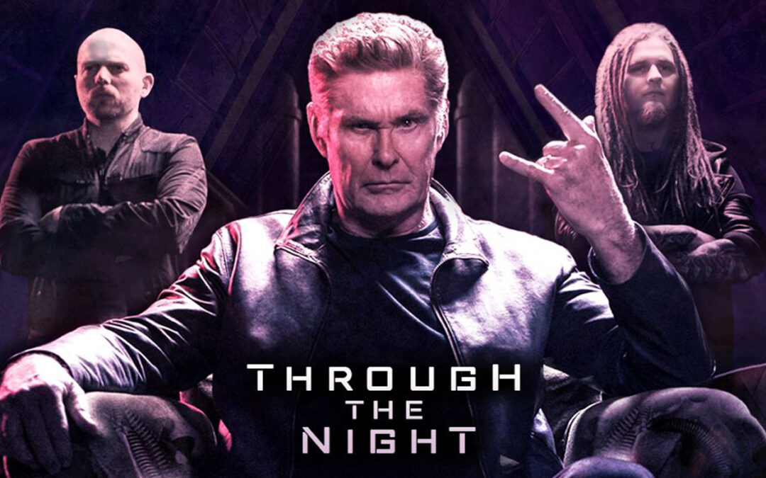"DAVID HASSELHOFF GOES METAL W/ ""THROUGH THE NIGHT"""