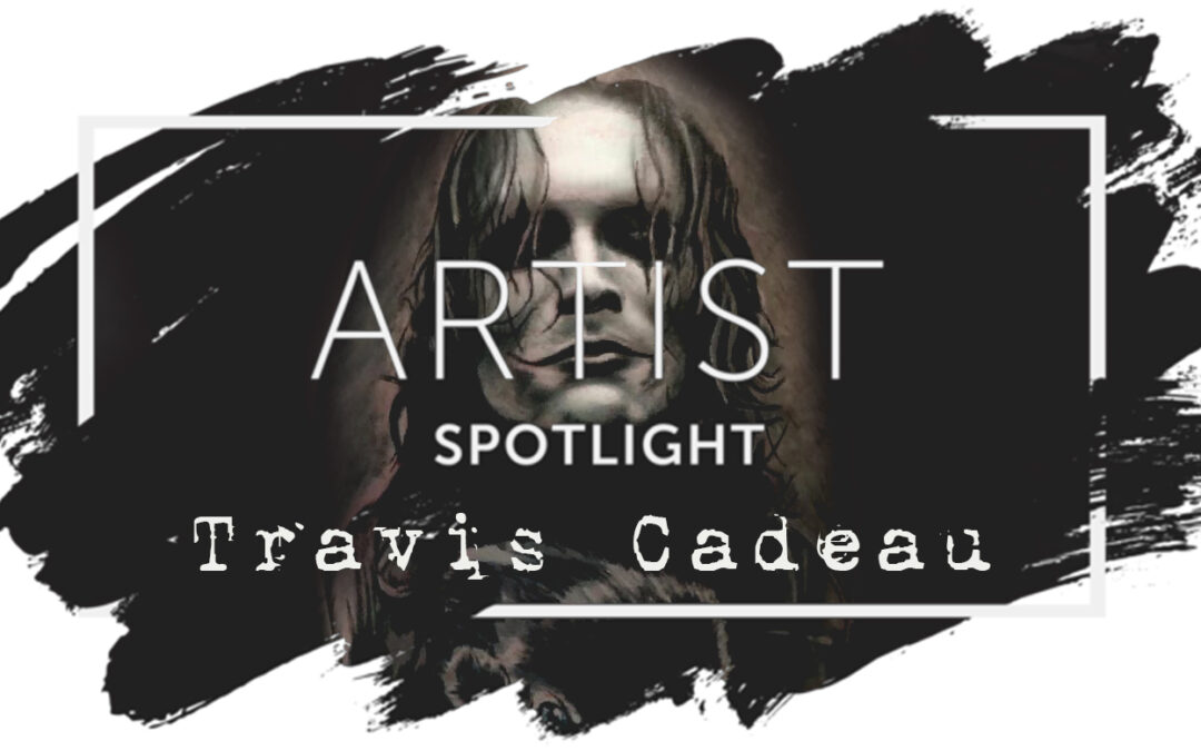 BORN FROM BLOOD – THE ART OF TRAVIS CADEAU
